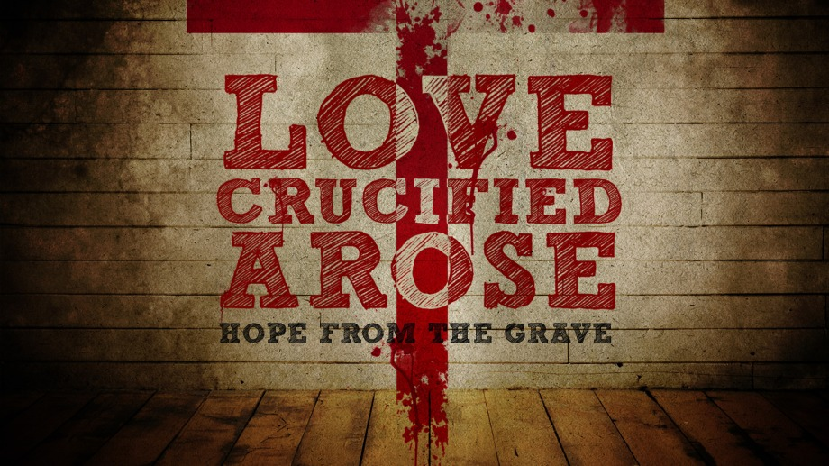 love_crucified_arose-title-1-still-16x9